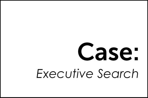 Case: Executive Search