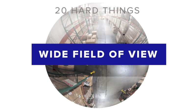 20 hard things wide fov