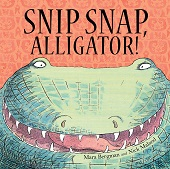 Snip Snap, Alligator!