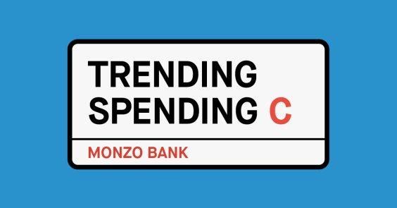 Trending Spending Central London