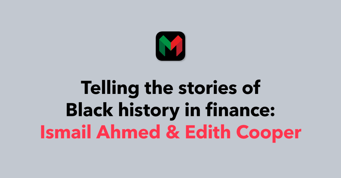 Telling the stories of Black history in finance: Ismail Ahmed & Edith Cooper