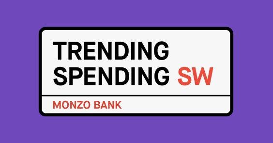 Trending Spending SW London