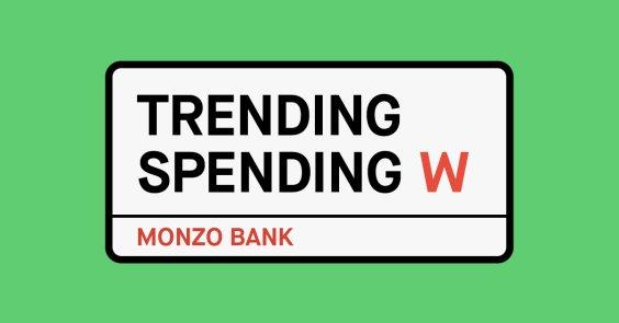 Trending Spending West London