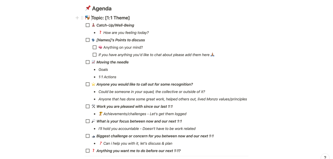 An example 1:1 agenda, covering a catch-up, points to discuss, moving the needle, calling people out for recognition, work since the previous 1:1, and any challenges