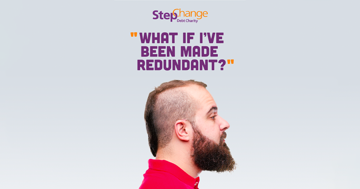 Part of StepChange's What If campaign.