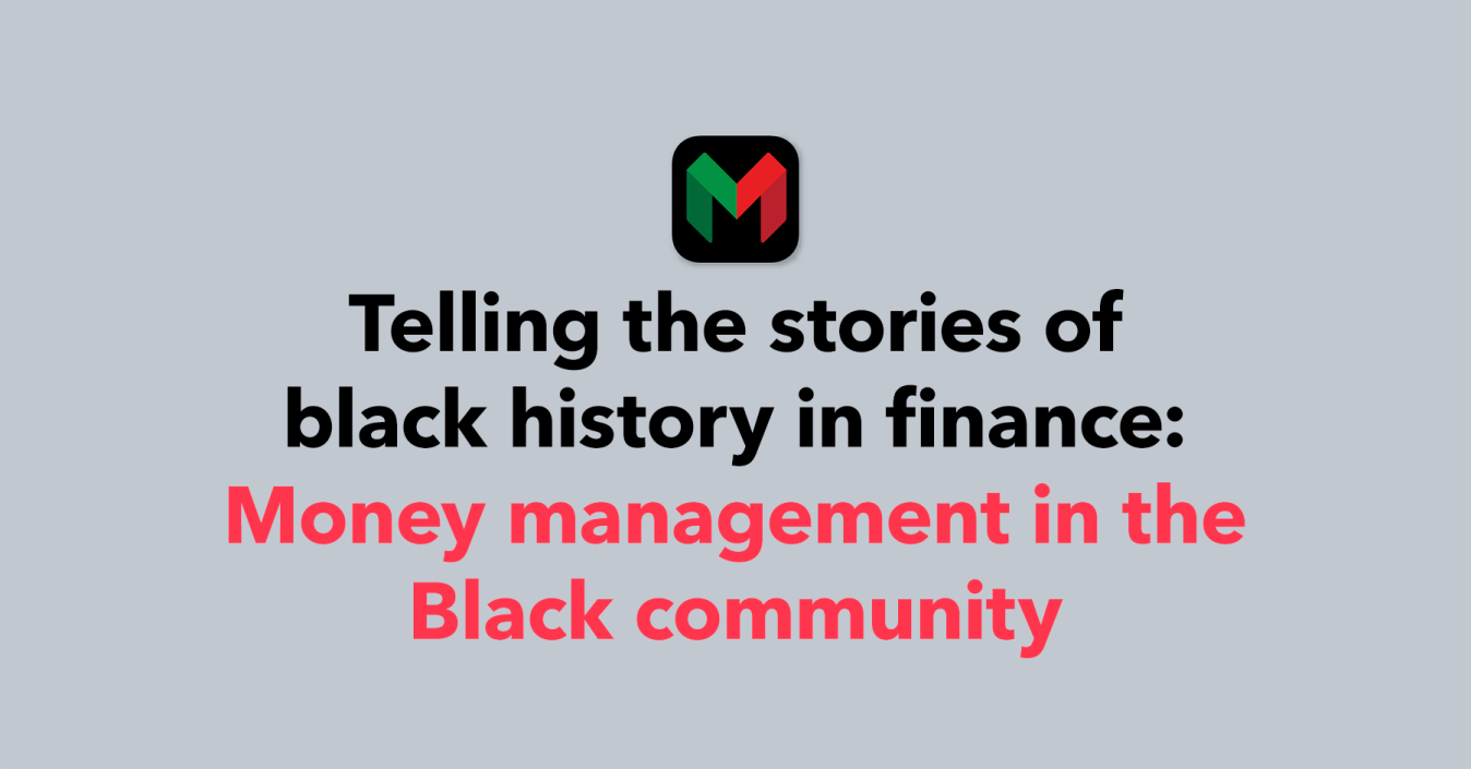 The history of money management in the Black community