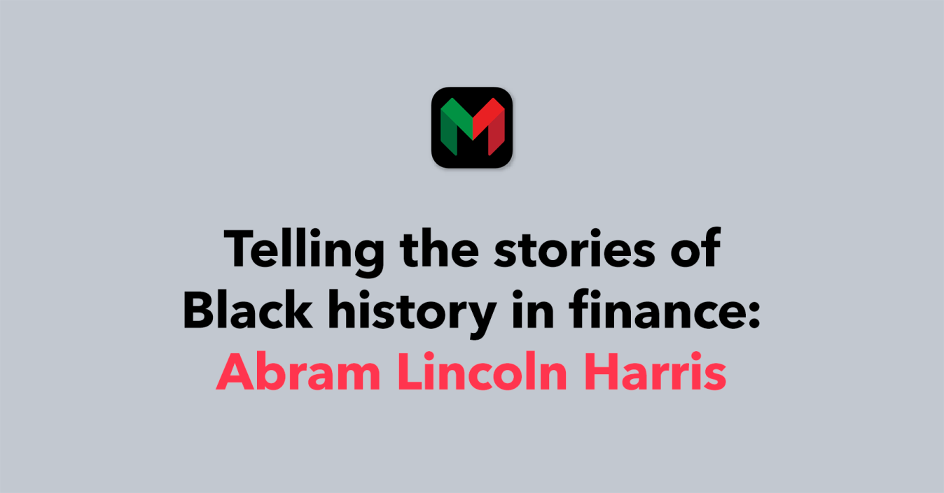 Telling the stories of black history in finance: Abram Lincoln Harris