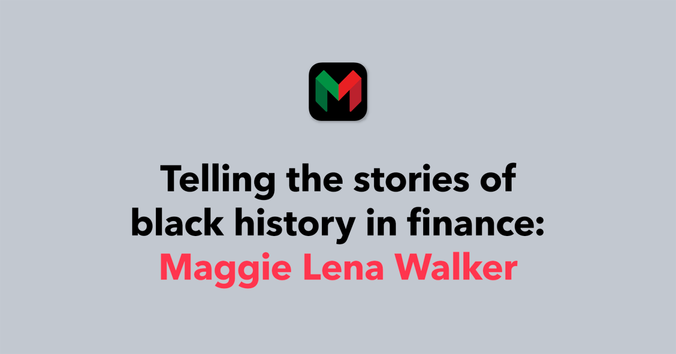 Telling the stories of Black history in finance: Maggie Lena Walker