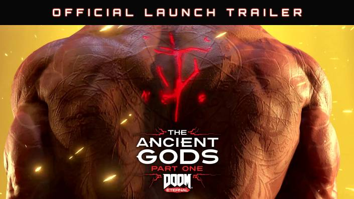 DOOM Eternal: The Ancient Gods - Part One Official Launch Trailer