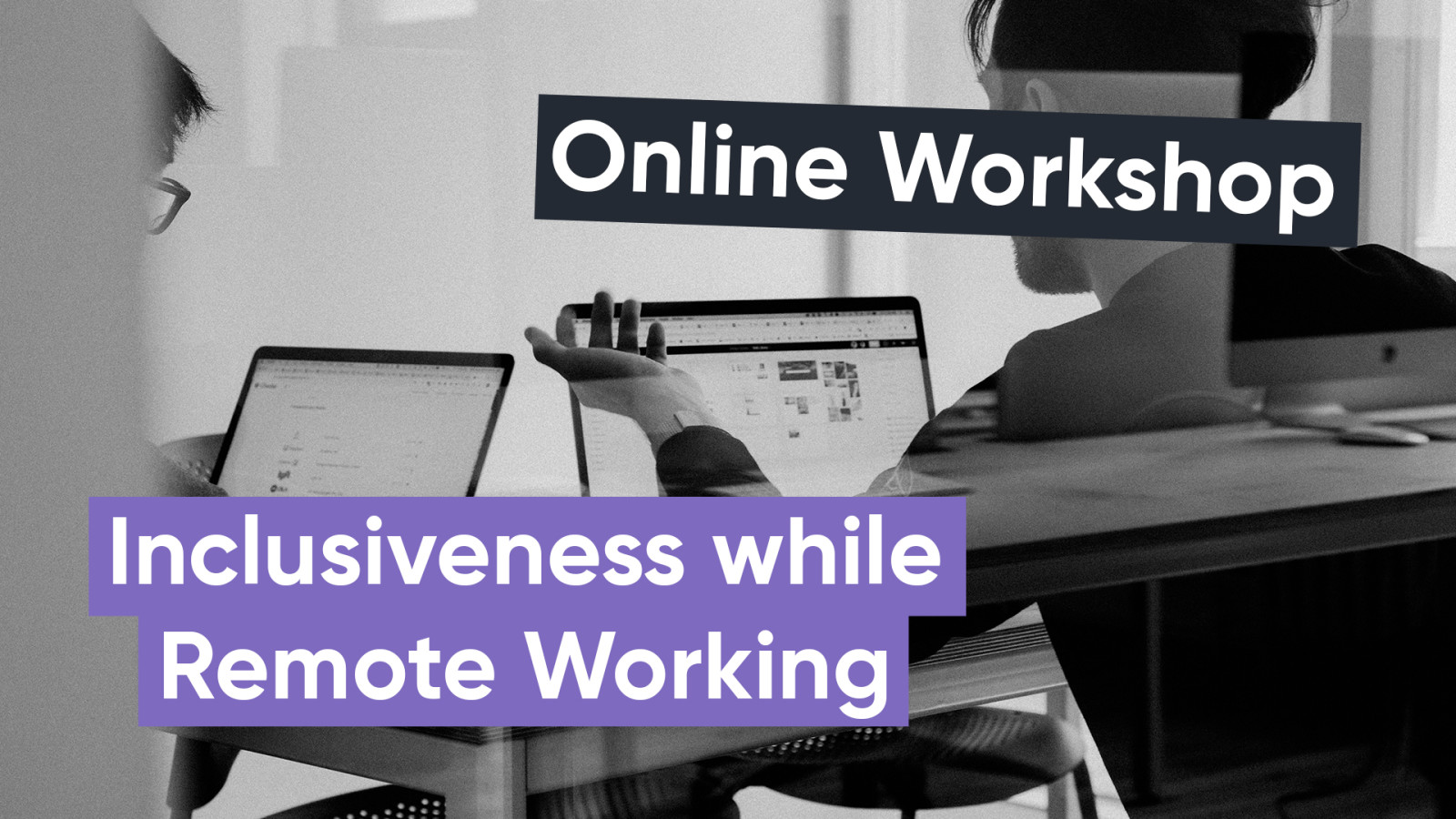 Inclusiveness workshop for remote working