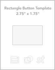 "2.75"" x 1.75"" Rectangle button templates"