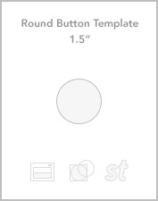 "1.5"" Round button templates"