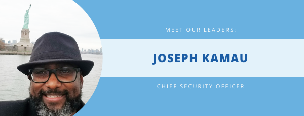 Meet Joseph Kamau —  Chief Security Officer for Freedom Financial Network