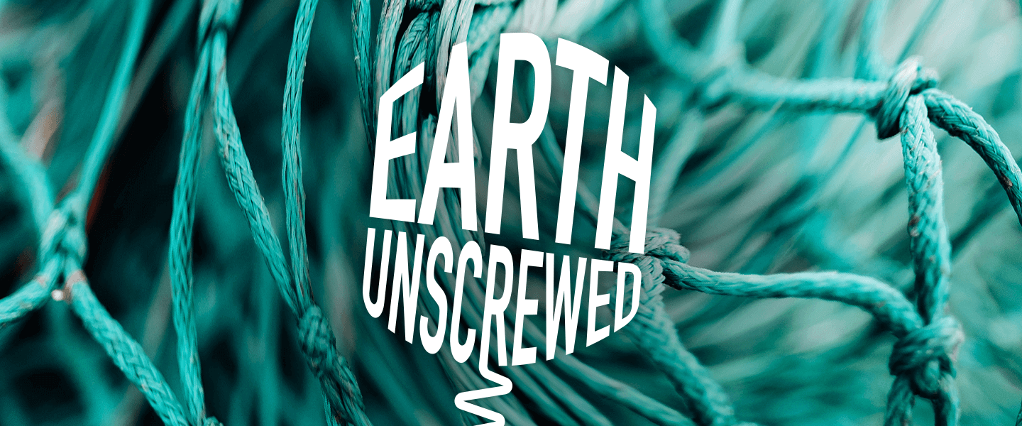 Earth Unscrewed logo on a background of fishing nets