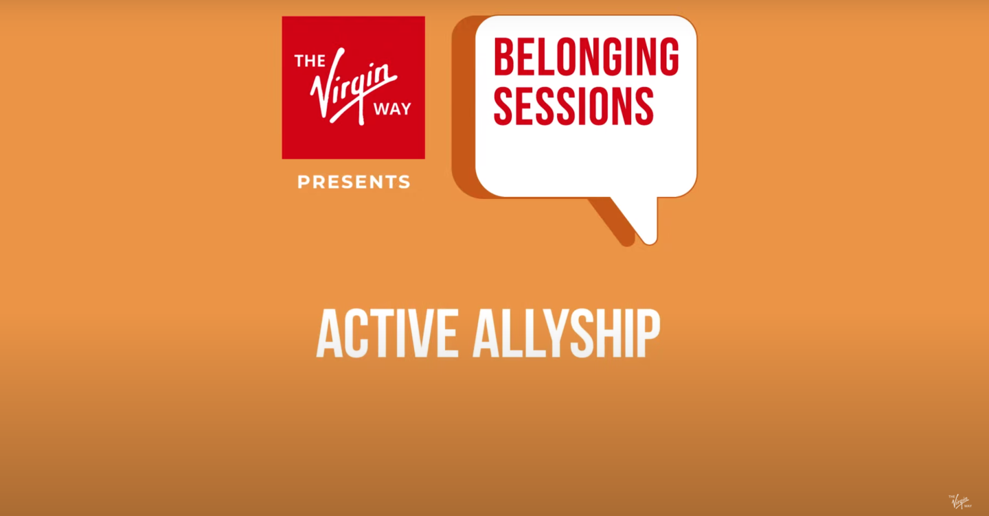 Poster for The Virgin Way's Belonging Session titled 'Active Allyship'