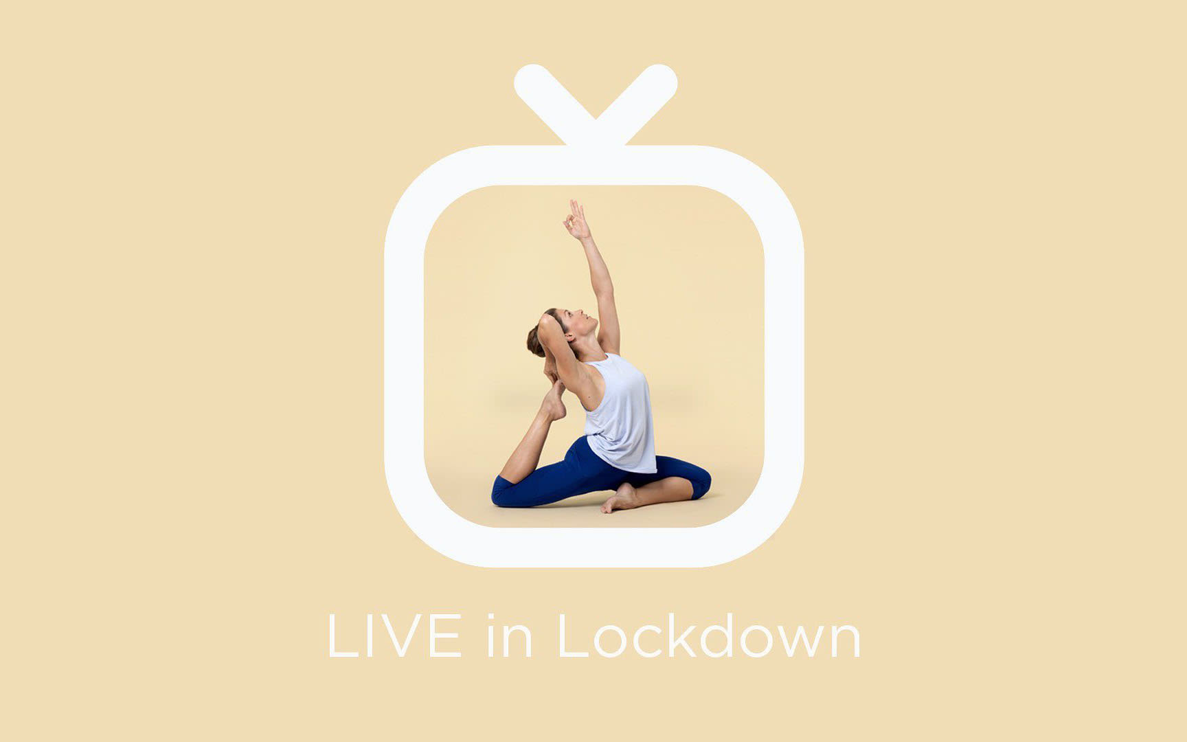 A woman practising yoga on a yellow background, surrounded by an icon of a television. Text below reads LIVE in Lockdown