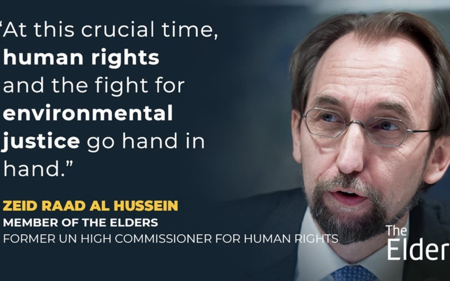 picture of zeid raad al hussain  with a quote on the left hand side and the elders on the bottom right