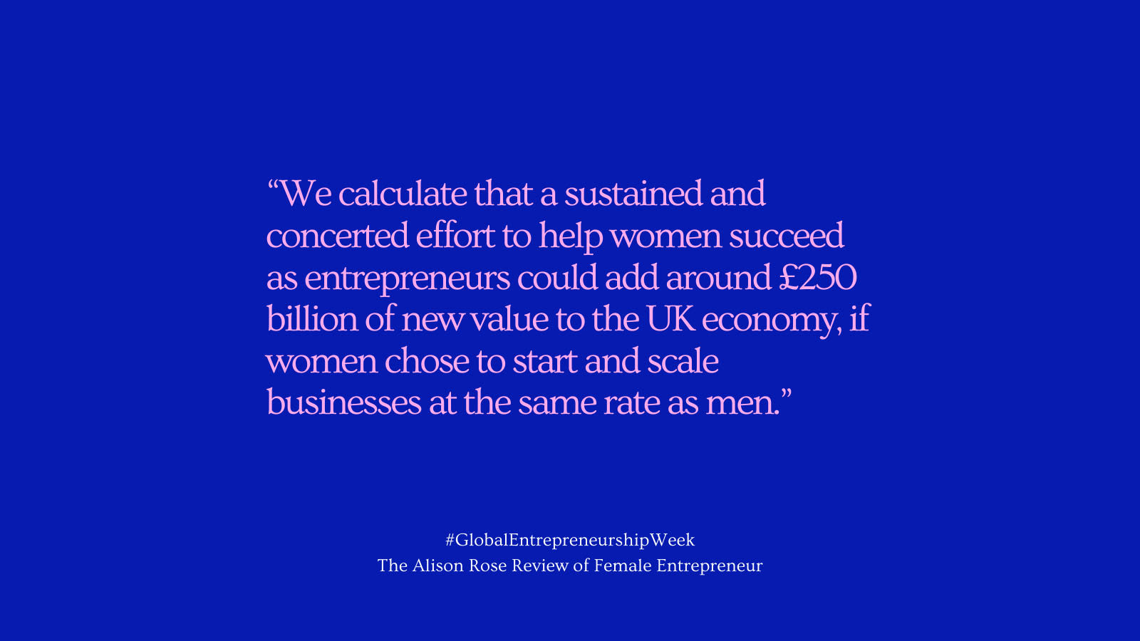 The Alison Rose Review of Female Entrepreneurs quote