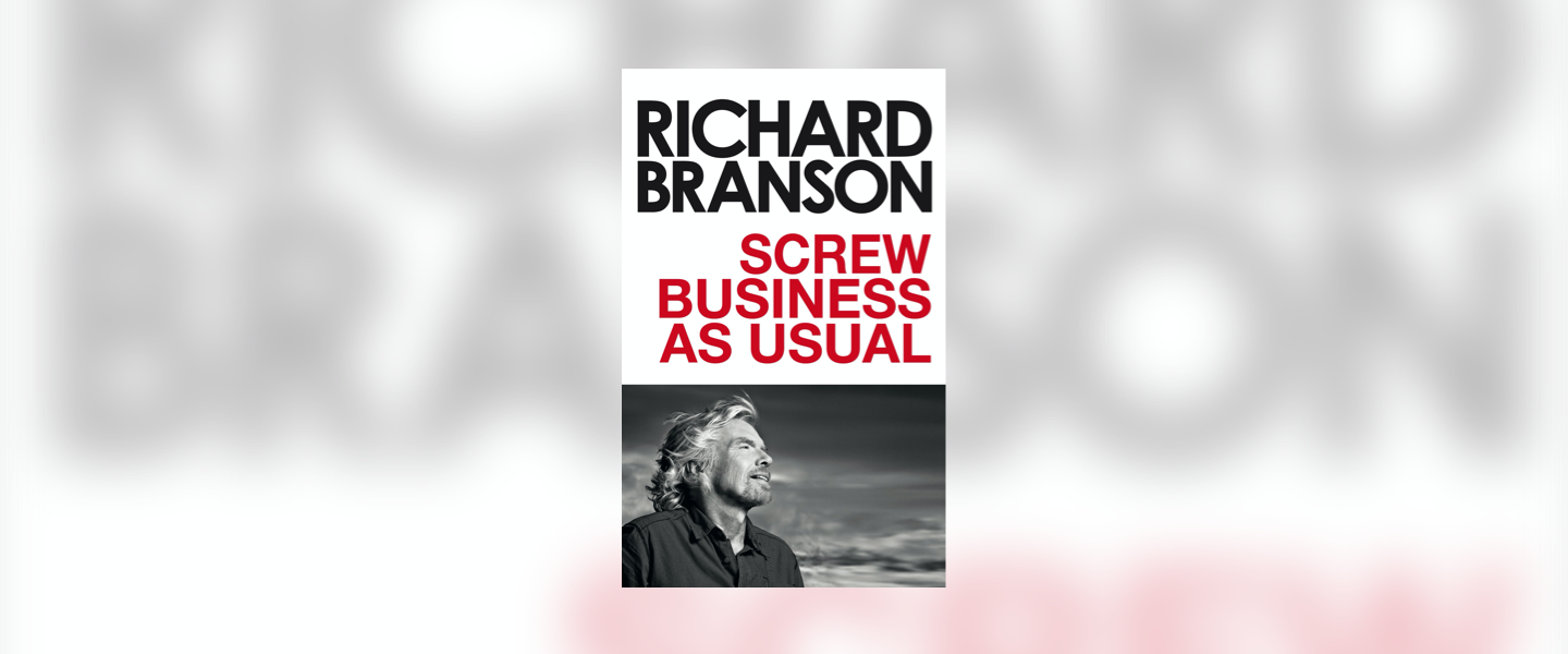 Front cover of Richard Branson's book Screw Business as Usual