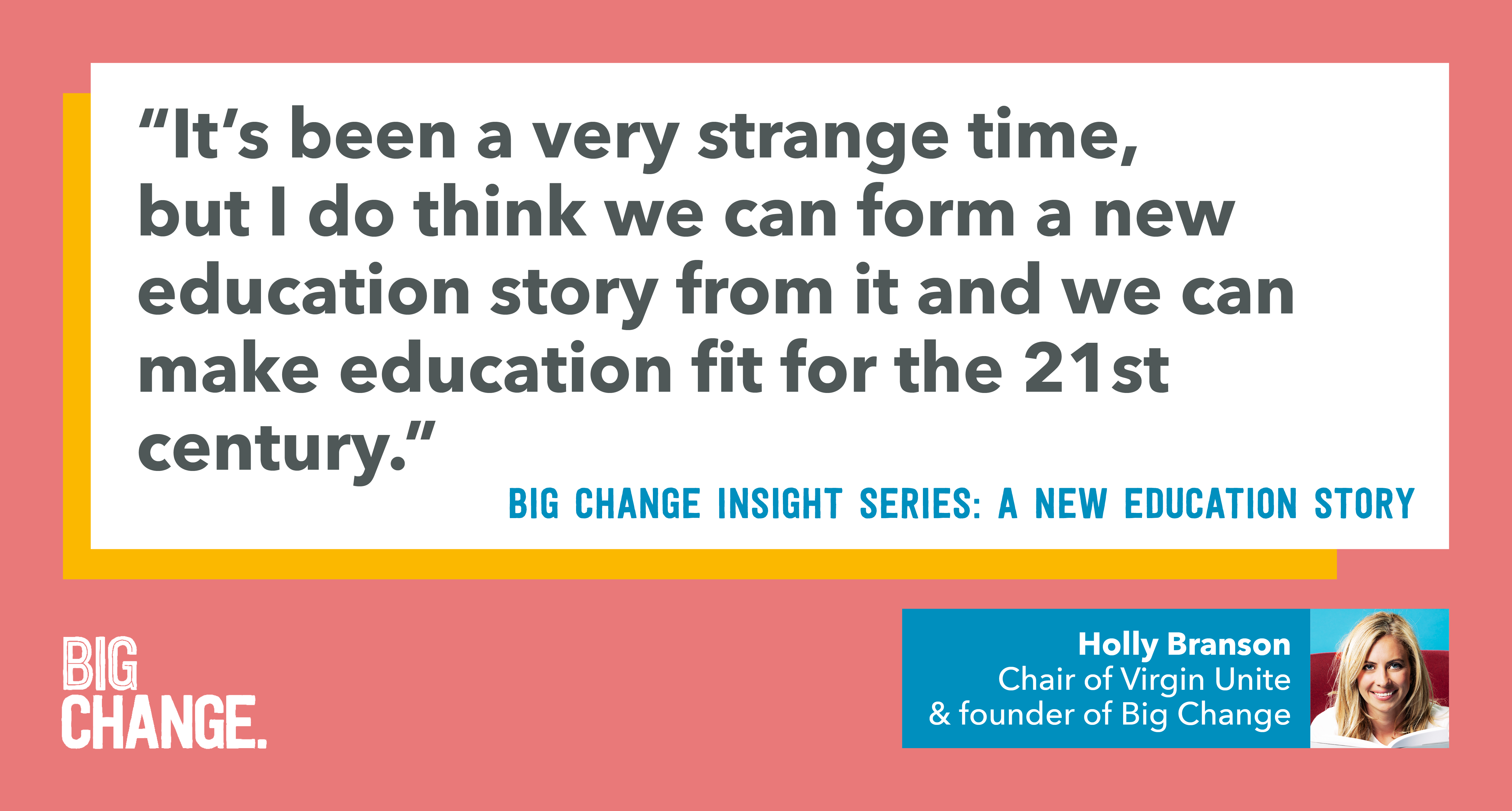 Holly Branson quote about the future of education