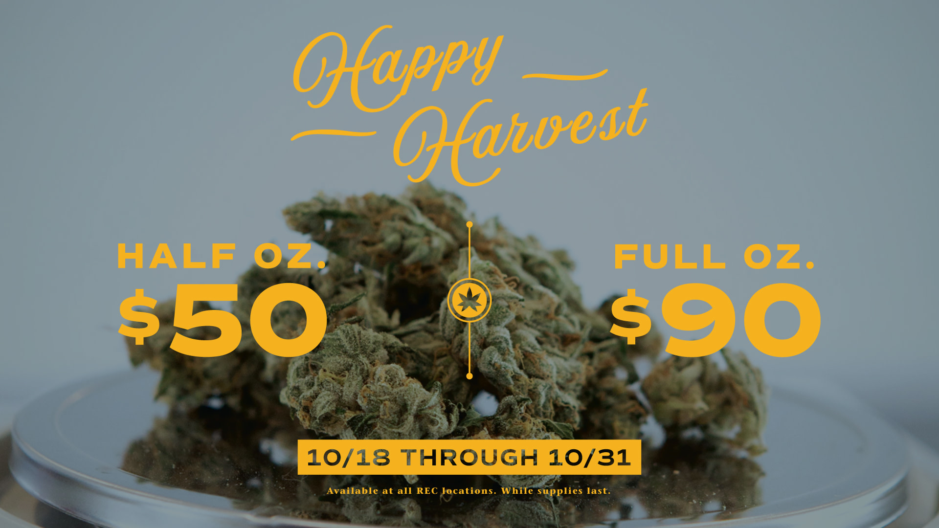 HAPPY HARVEST Weed deal from Native Roots Cannabis Company