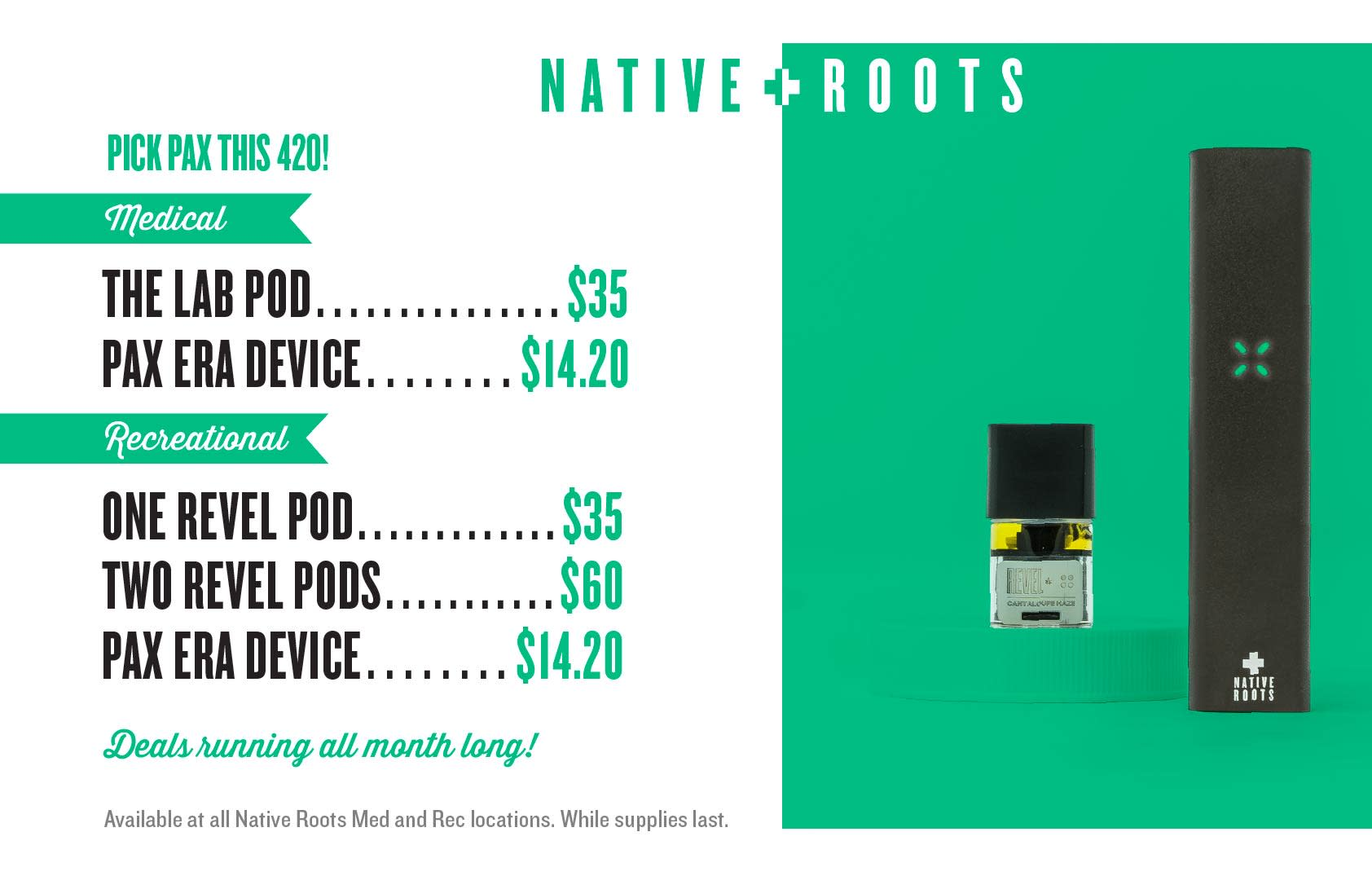 Native roots Dispensary 2019 PAX Smokable E-Pen Deals