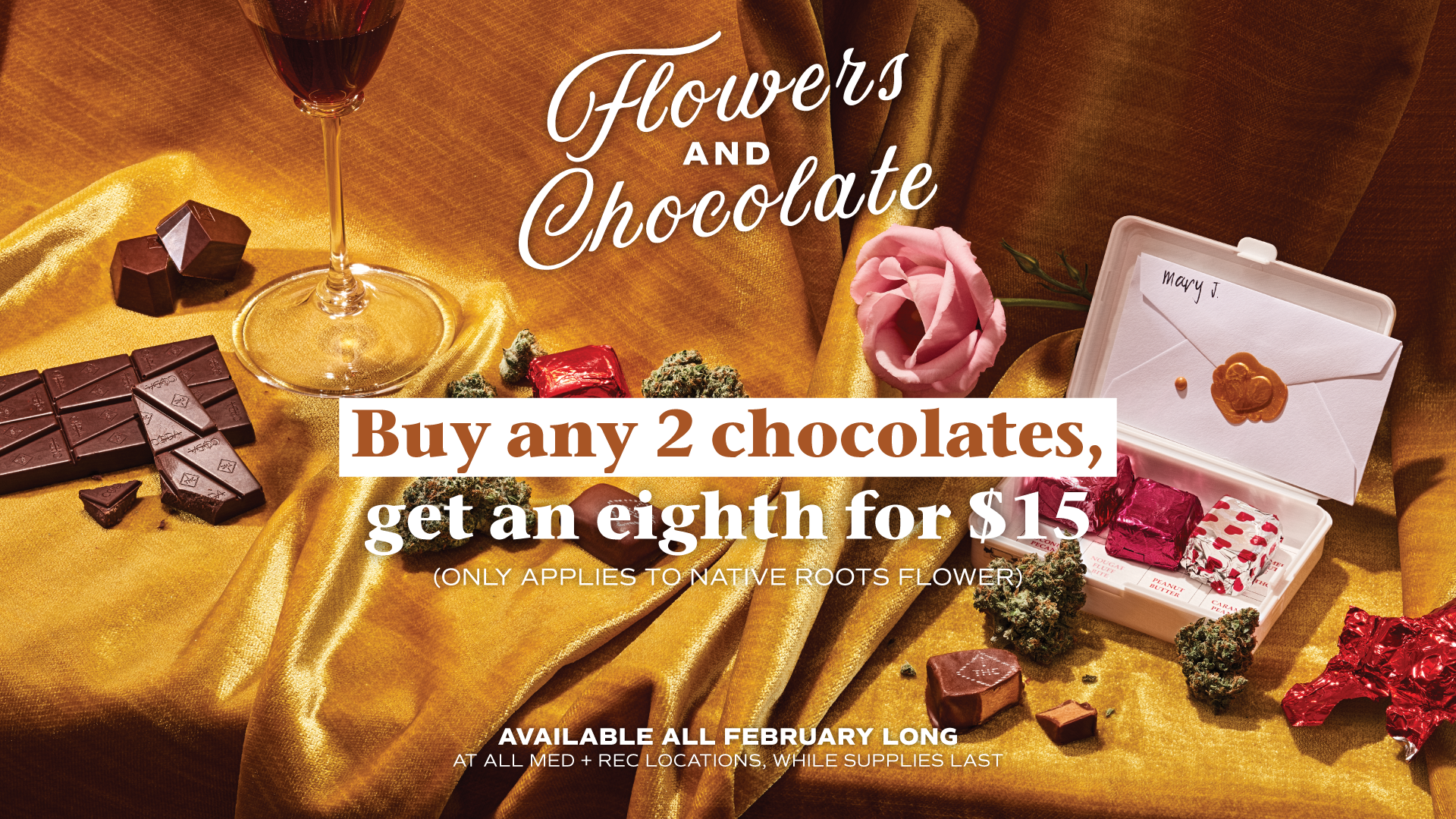 Native Roots Flower and Chocolates February Deal