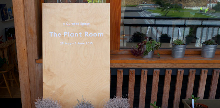 The Plant Room Exhibition/Pop Up