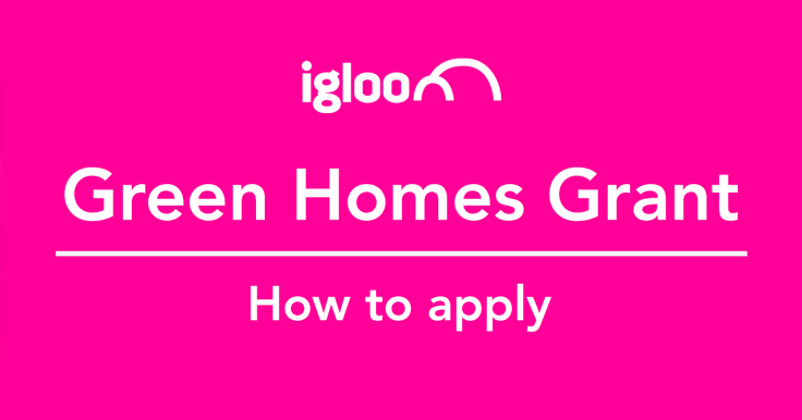 Green Homes Grant: how to apply
