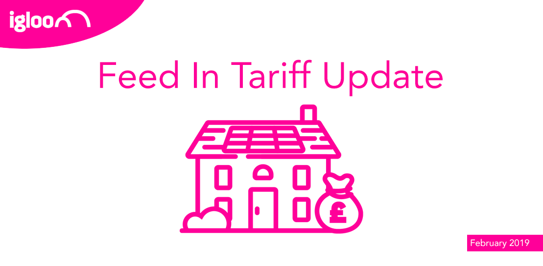 Feed in Tariff Update (Feb19)