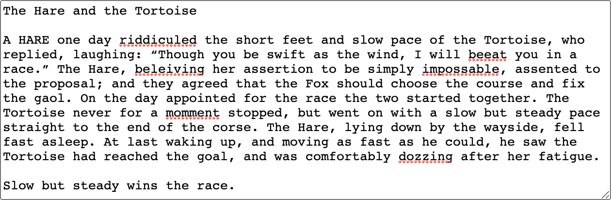 An excerpt from The Hare and the Tortoise with spelling mistakes highlighted.