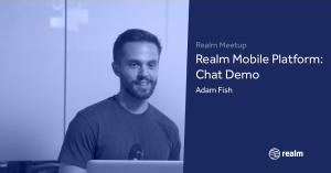 Realm adam fish chat demo facebook