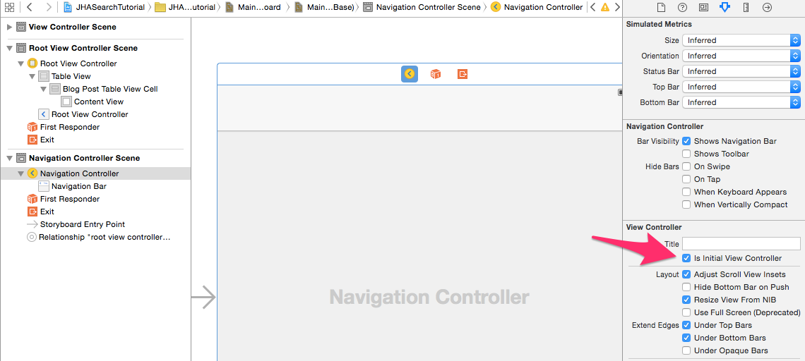 Go to UINavigationController and make sure intialViewController is checked