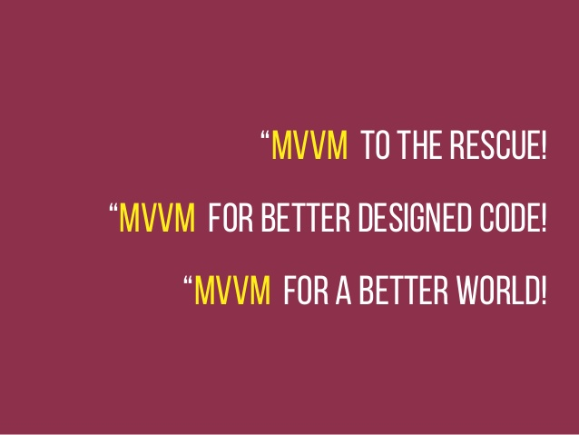 MVVM to the rescue