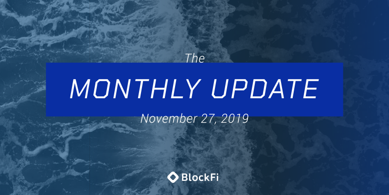 Blog post title: BlockFi Monthly Update – November 27th, 2019