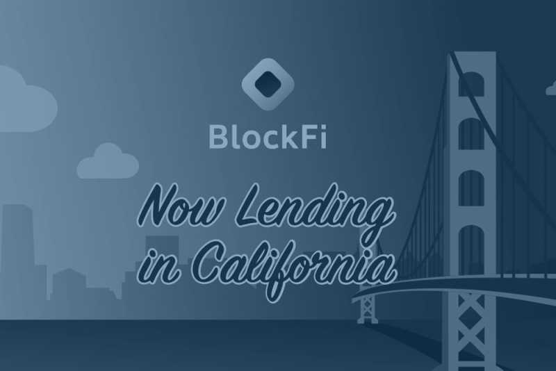 Blog post title: BlockFi Enters California, Now Lending in 44 States