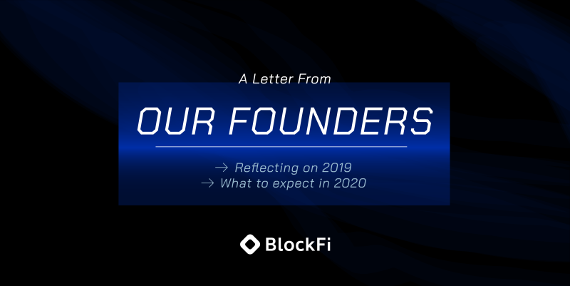 Blog post title: A Letter from Our Founders: Reflecting on 2019 and what to expect in 2020