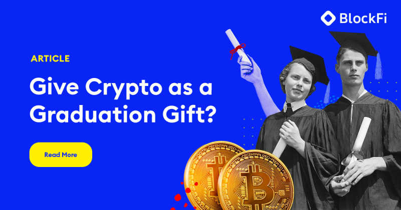 Blog post title: Make Crypto Your Graduation Gift
