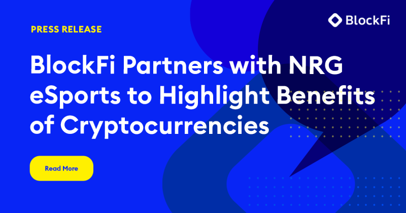 Blog post title: BlockFi Partners with NRG eSports to Highlight Benefits of Cryptocurrencies
