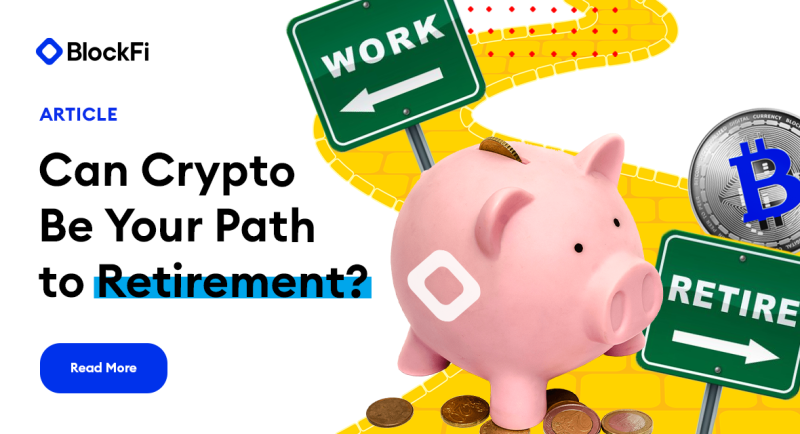 Blog post title: Can Crypto Be Your Path to Retirement?