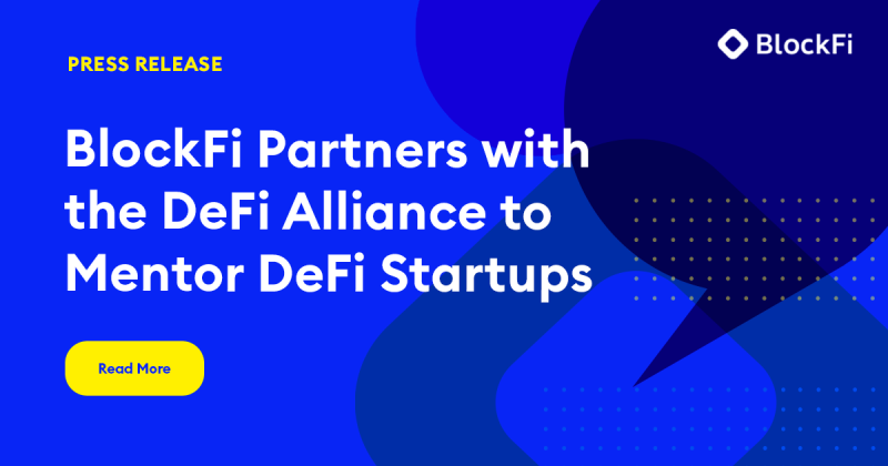 Blog post title: BlockFi Partners with the DeFi Alliance to Mentor DeFi Startups