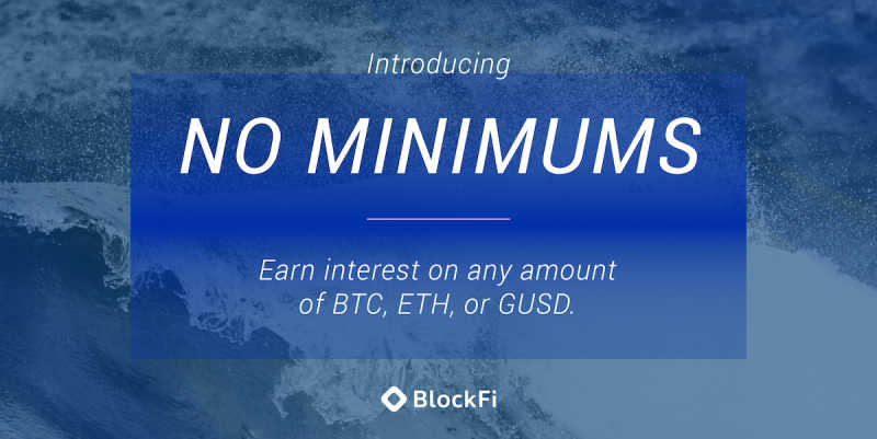 Blog post title: BlockFi Removes Minimums and Fees for Its Crypto Interest Account