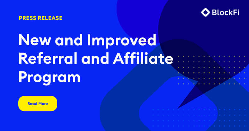Blog post title: New and Improved Referral and Affiliate Program