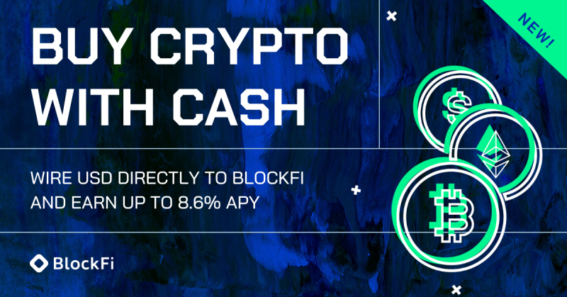 Blog post title: Buy Crypto with Cash on BlockFi
