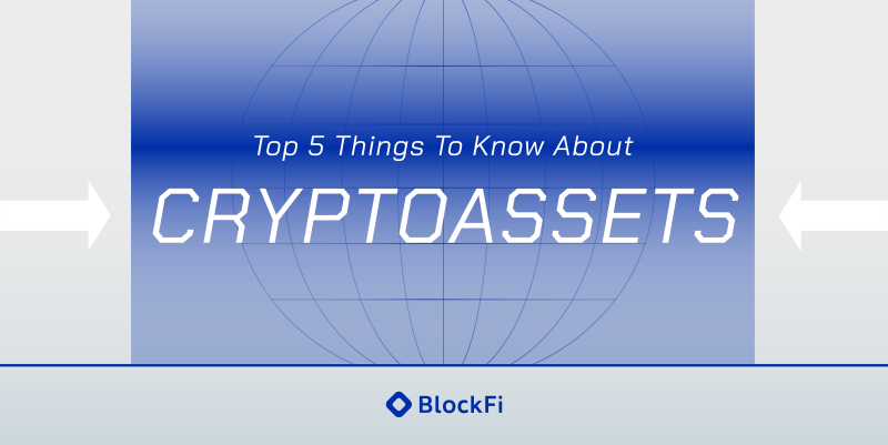 Blog post title: Cryptoassets: Top 5 Things to Know