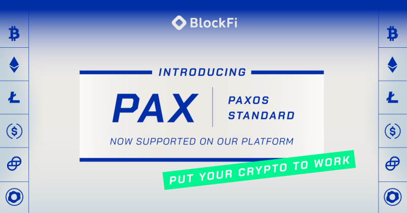 Blog post title: BlockFi Adds Support for Paxos Standard (PAX)