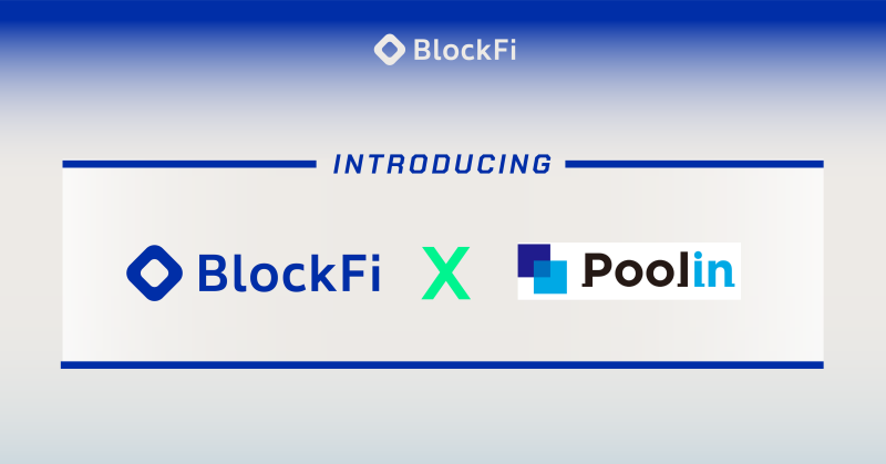 Blog post title: BlockFi Partners with Poolin to Expand Services for Crypto Miners