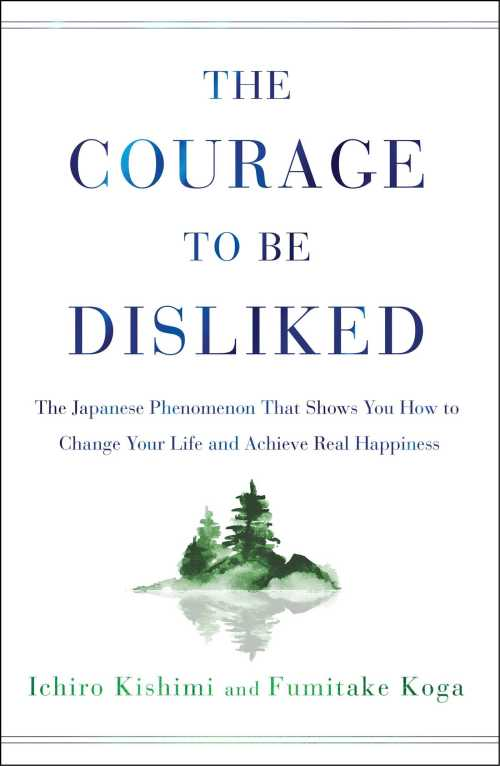 Buy The Courage to Be Disliked on Amazon