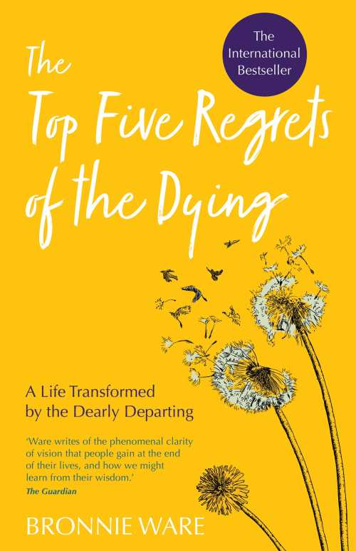 Buy The Top Five Regrets of the Dying on Amazon