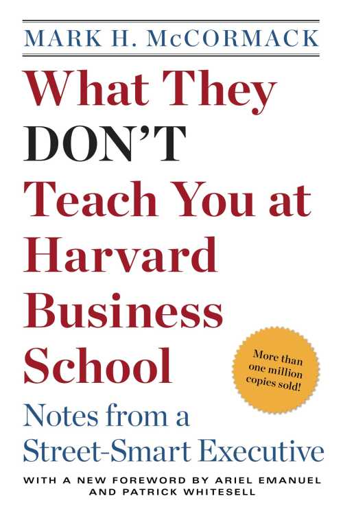 Buy What They Don't Teach You at Harvard Business School on Amazon